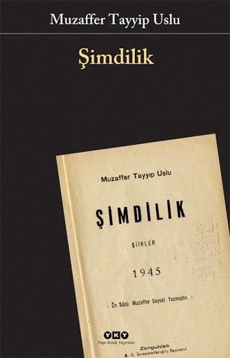 Şimdilik - Muzaffer Tayyip Uslu Şiirleri